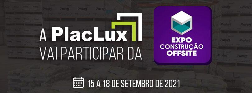 PLACLUX NA EXPO CONSTRUÇÃO OFFSITE